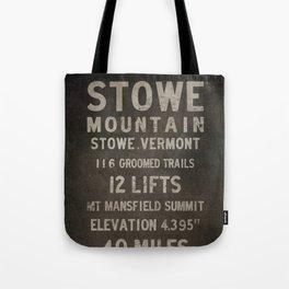 Stowe Ski Vermont Mountain Sign Tote Bag