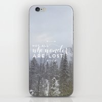 not all who wander iPhone & iPod Skins featuring Not all who wander... by E. Phillips - Creative Designer