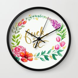 F**k It Wall Clock