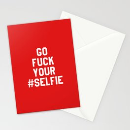 GO FUCK YOUR SELFIE (Red) Stationery Cards