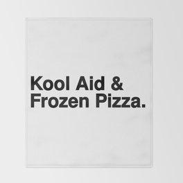 KOOL AID & FROZEN PIZZA Throw Blanket