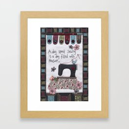A Day Spent Sewing Framed Art Print