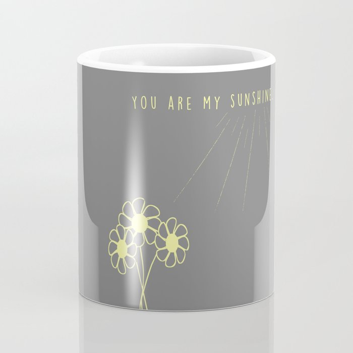 For my daughter: our sunshine. Coffee Mug