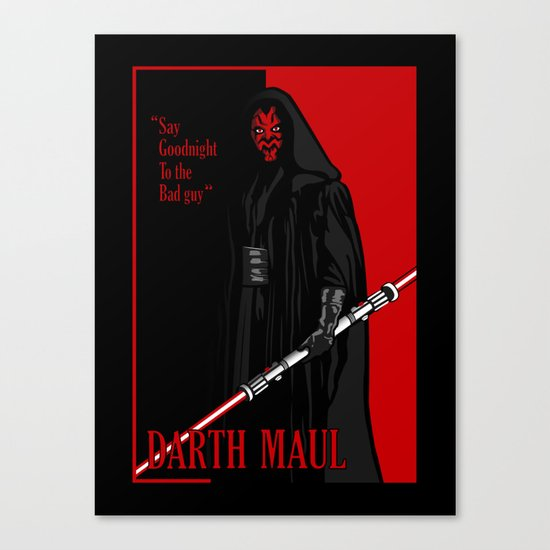 Darth Maul, Say Goodnight To the Badguy Canvas Print