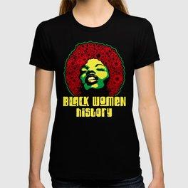 Black women history month  pride black power culture 1  T-shirt