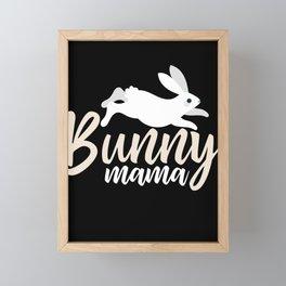 Bunny Mama Bunny Lover Rabbit Owner Animal Gift Framed Mini Art Print