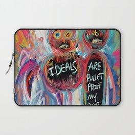 Ideals are bulletproof my dear Street Art Graffiti Laptop Sleeve