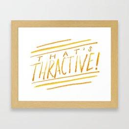 Thractive Framed Art Print