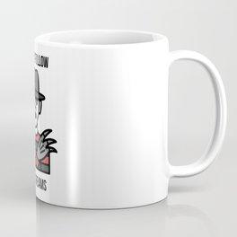 Always Follow Your Dreams Coffee Mug