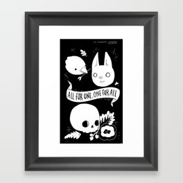 All for One, One for All Framed Art Print