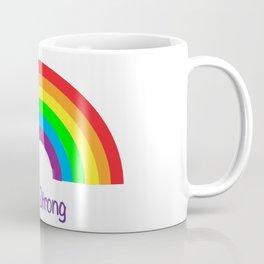 Rainbow Stay Strong Coffee Mug