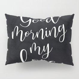 Good Morning My Love #Love #valentines Pillow Sham