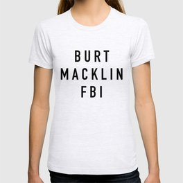 Burt Macklin FBI T-shirt