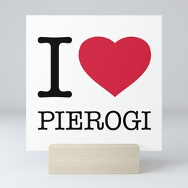 I LOVE PIEROGI Mini Art Print