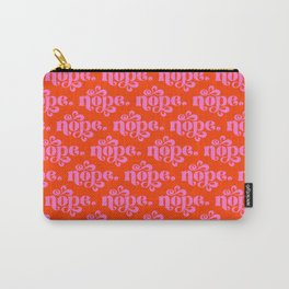 Nope Pink & Geranium Carry-All Pouch