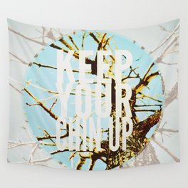 Keep Your Chin Up Wall Tapestry