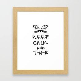 BX Feral Cat Care - Keep Calm and TNR Framed Art Print