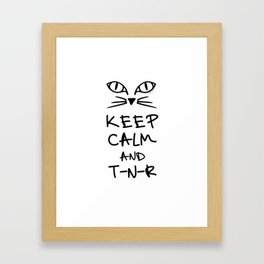 BX Feral Cat Care - Keep Calm and TNR Framed Art Print