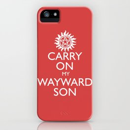 SUPERNATURAL CARRY ON MY WAYWARD SON iPhone Case