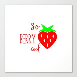 So Berry Cool Canvas Print