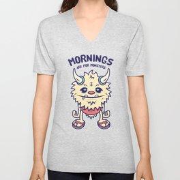 Mornings Are For Monsters Unisex V-Neck