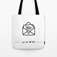 you have love letter Tote Bag