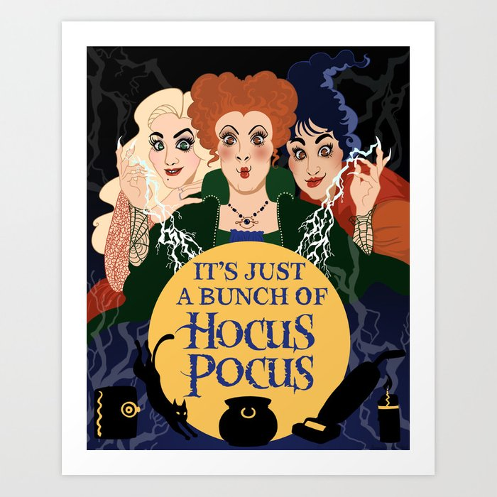 52db62dd4f9 It s Just a Bunch of Hocus Pocus Art Print by amandaallenniday ...