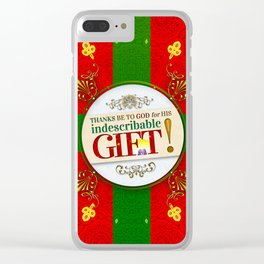 Indescribable GIFT! Clear iPhone Case