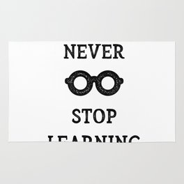 NEVER STOP LEARNING Rug