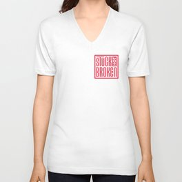 Stuck Not Broken Red on White Unisex V-Neck