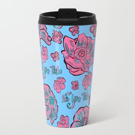 Soft Pastel Pink and Blue floral 'Not Your Babe' print Travel Mug