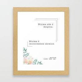 Karmic Investment (Portuguese) Framed Art Print
