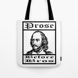 Funny Shakespeare Meme - Prose Before Bros Gift for English Teachers Tote Bag