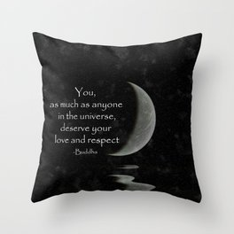 You, as much as anyone... Throw Pillow
