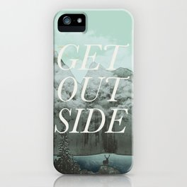 Get Outside iPhone Case
