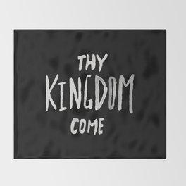 Thy Kingdom Come II Throw Blanket