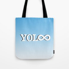You Only Live Forever—Part II Tote Bag