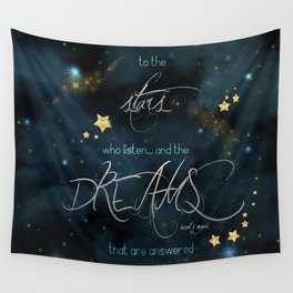 To the stars who listen... Wall Tapestry
