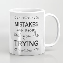 Mistakes Coffee Mug