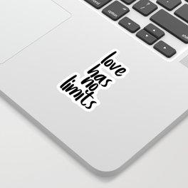 Love Has No Limits, Love Quote, Love Art Sticker