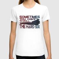 battlestar T-shirts featuring Hard Six by Stuckey