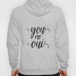 You Me Oui, art print, love print, print, minimalist, script, cursive, typography Hoody