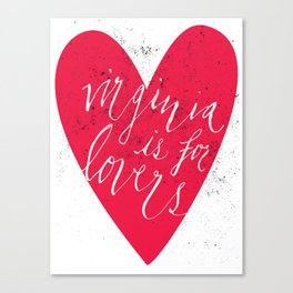 Virginia is for Lovers Canvas Print