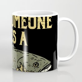 Fishing & Lake Design: Until Someone Loses A Walleye Coffee Mug