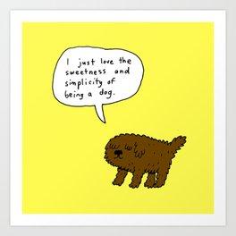 Being a Dog Art Print