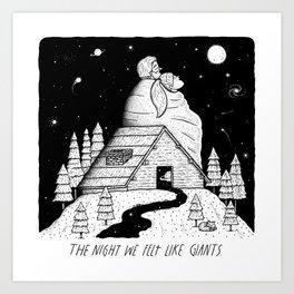 The Night We Felt Like Giants Art Print