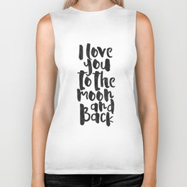 nursery wall art,i love you to the moon and back,kids gift,love sign,children decor,quote prints Biker Tank