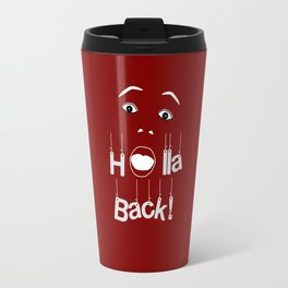 Holla Back: Red Travel Mug