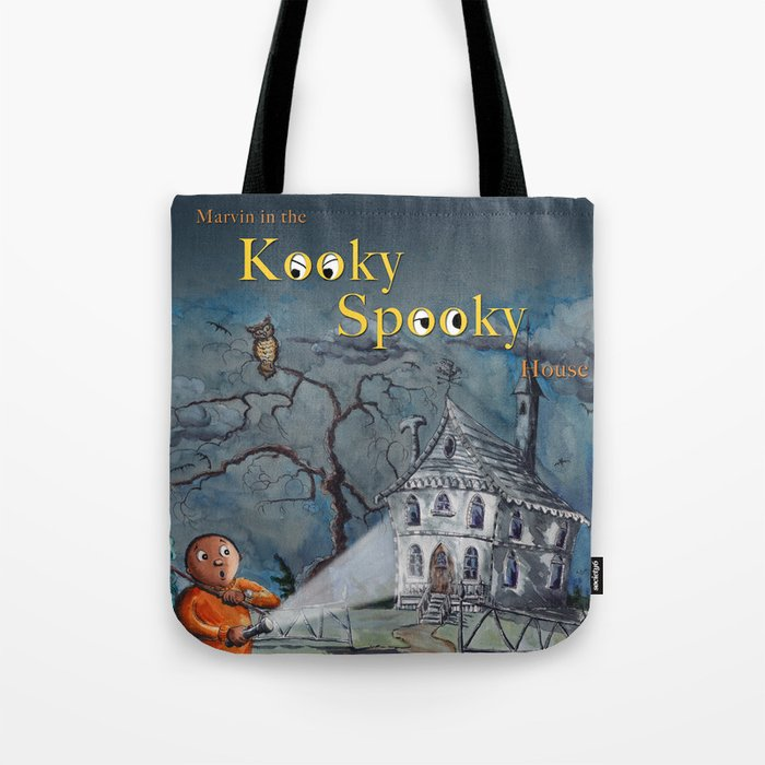 Marvin in the Kooky Spooky House Tote Bag
