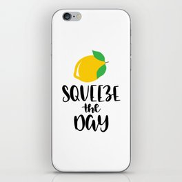 Squeeze Orange The Day iPhone Skin